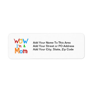 WOW I'm a Mom T-shirts and GIfts Return Address Label