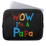 Wow I'm a Papa Tshirts and GIfts Computer Sleeve