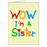 WOW I'm a Sister T-shirts and GIfts Cards