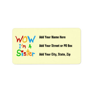 WOW I'm a Sister T-shirts and GIfts Address Label