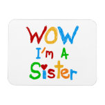 WOW I'm a Sister T-shirts and GIfts Rectangle Magnet