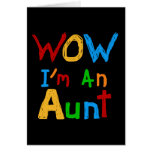 WOW I'm an Aunt T shirts and Gifts Greeting Card