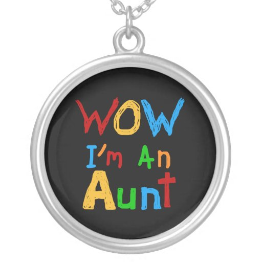 WOW I'm an Aunt T shirts and Gifts Necklace
