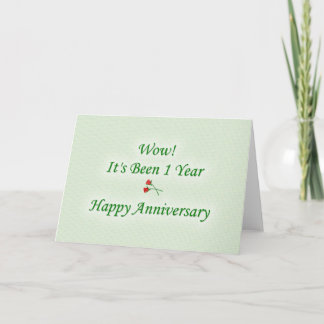 Wow! It's Been 1 Year Happy Anniversary Card