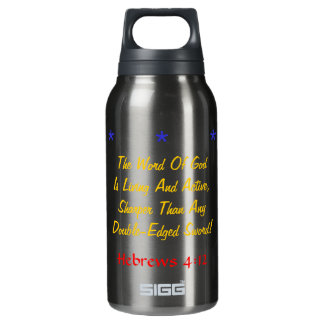Wow Living and active God verse! Insulated Water Bottle