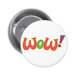 Wow! Pinback Button