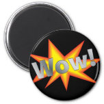 WOW! REFRIGERATOR MAGNETS