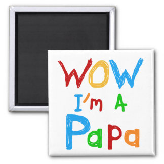 Wow soy camisetas y regalos de una papá imán cuadrado