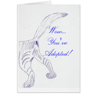 Wow...You've Adopted! Greeting Card
