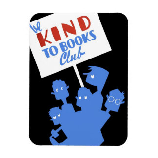 "WPA - ""Be Kind to Books Club"" Magnet"