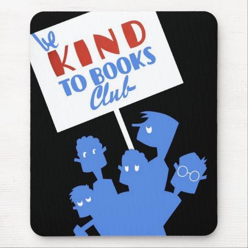"WPA - ""Be Kind to Books Club"" Mousepad"