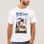 "WPA - ""Build for your Navy!"" Tee Shirt"