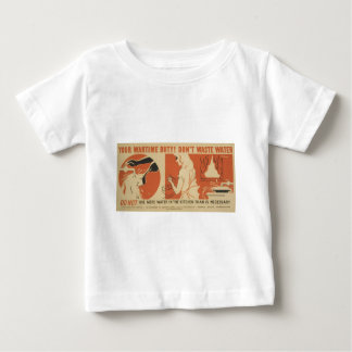 WPA - Don't Waste Water Baby T-Shirt