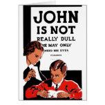 """WPA - """"John Is Not"""" Card"""