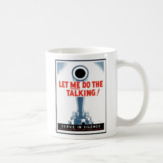 "WPA Posters - ""Let Me Do The Talking"" Coffee Mug"