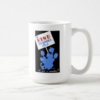 """WPA - """"sea bueno con taza de café del club de libr"""