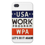 WPA Works Progress Admin. LET'S DO IT AGAIN! iPhone 4 Cases
