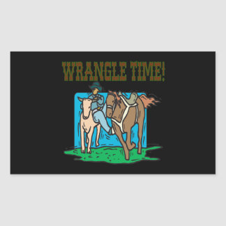 Wrangle Time Rectangular Sticker