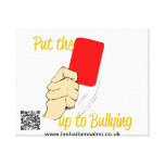 Wrap Canvas Put The RED CARD up to bullying Gallery Wrap Canvas