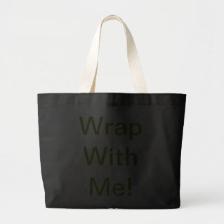 Wrap With Me! Tote Bag