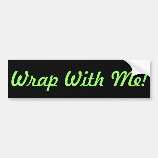 Wrap With Me! BSB Bumper Sticker