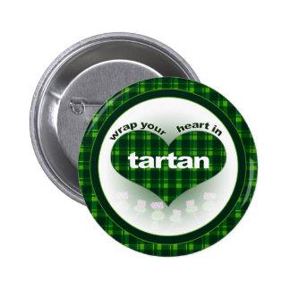 Wrap Your heart in Tartan Button