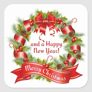 Wreath: Merry Christmas And A Happy New Year!  Square Sticker by RWdesigning at Zazzle