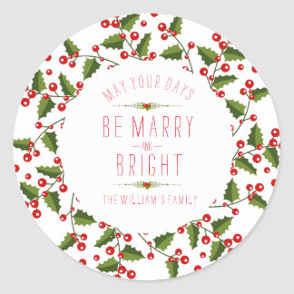 Wreath With May Your Day Be Marry & Bright Classic Round Sticker