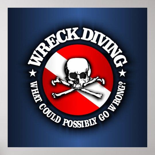 Wreck Diving (Skull) Poster