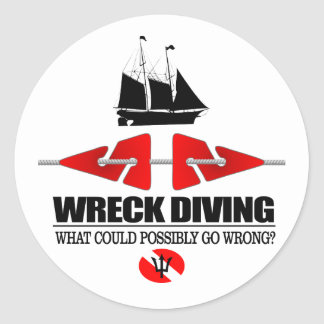 Wreck Diving (What Could Possibly Go Wrong?) Classic Round Sticker