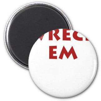 Wreck Em 2 Inch Round Magnet