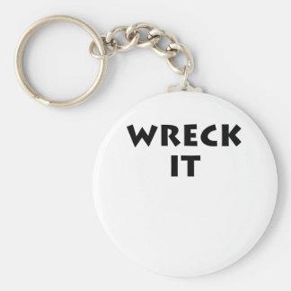 Wreck It Key Chains