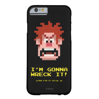 Wreck-It Ralph: I'm Gonna Wreck It! Barely There iPhone 6 Case