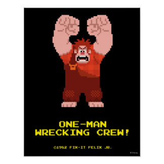Wreck-It Ralph: One-Man Wrecking Crew! Posters