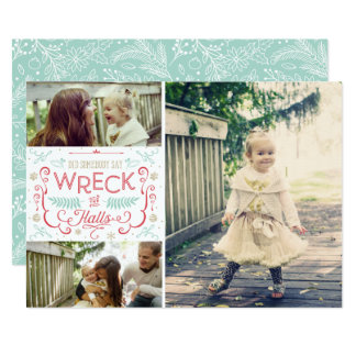 Wreck the Halls - Funny Family Christmas Cards