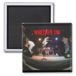 Wrecked 'Um Live Studio Magnet