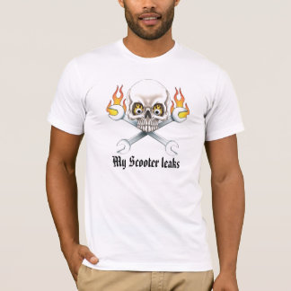 Wrench and Skull, My Scooter leaks T-Shirt