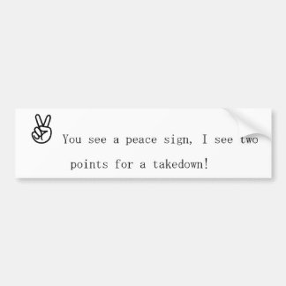 wrestle in peace Bumper Sticker