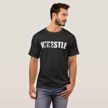 Wrestle wrestling T-Shirt