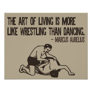 Wrestling and life - Roman quote poster