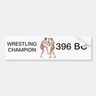 Wrestling champin 396 BC Bumper Sticker