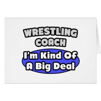 Wrestling Coach...Big Deal Greeting Card