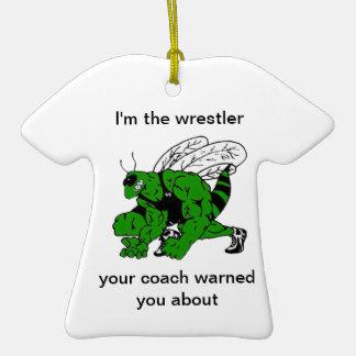 Wrestling Coach Warned You - Shirt Ornament