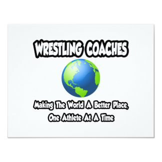 Wrestling Coaches...Making World a Better Place Card