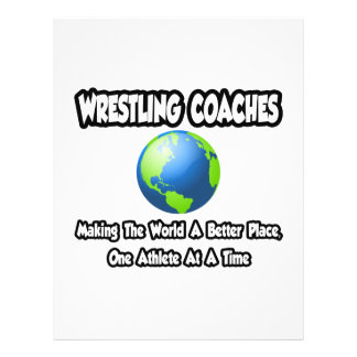 "Wrestling Coaches...Making World a Better Place 8.5"" X 11"" Flyer"