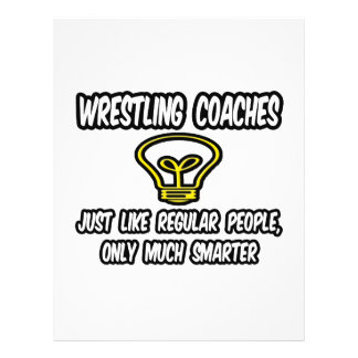 "Wrestling Coaches...Regular People, Only Smarter 8.5"" X 11"" Flyer"