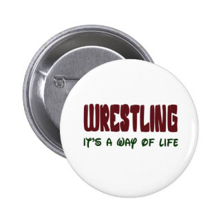 Wrestling It's a way of life Pin