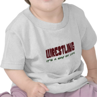 Wrestling It's a way of life Shirts