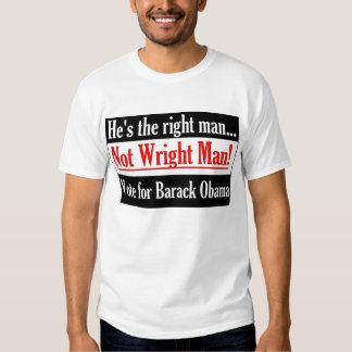 Wright is not Barack Obama T-shirt. T Shirt