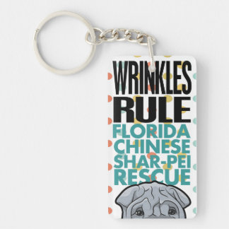 Wrinkles Rule / Foster Happiness Keychain